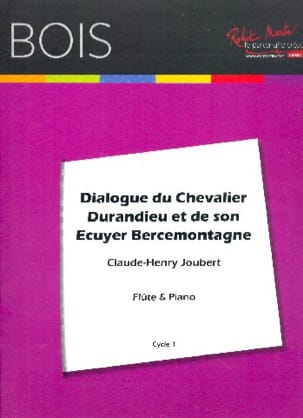 Claude-Henry Joubert - Dialogue of Chevalier Durandieu and his squire Bercemontagne - Sheet Music - di-arezzo.com