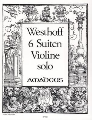 Johann Paul von Westhoff - 6 Suites pour violon seul sans basse - Partition - di-arezzo.fr