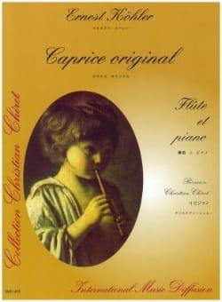 Ernest KÖHLER - Caprice original - Flûte et piano - Partition - di-arezzo.fr