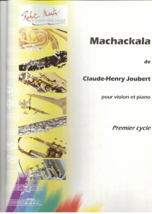 Machackala Claude-Henry Joubert Partition Violon - laflutedepan
