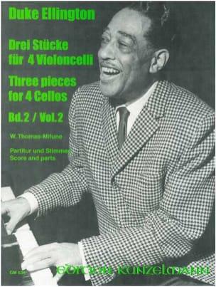 Duke Ellington - 3 Pieces for 4 Cellos – Volume 2 - Partition - di-arezzo.fr