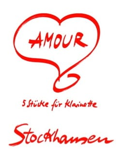 Karlheinz Stockhausen - Amour - Clarinette - Partition - di-arezzo.fr