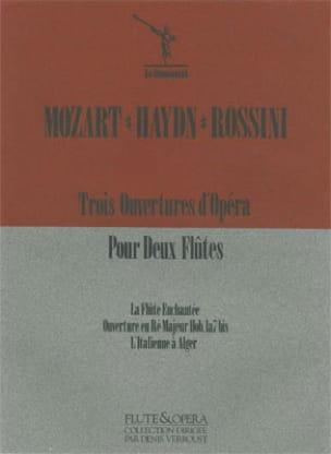 Mozart Wolfgang Amadeus / Haydn Joseph / Rossini - 3 Ouvertures d'Opéra pour 2 Flûtes - Partition - di-arezzo.fr