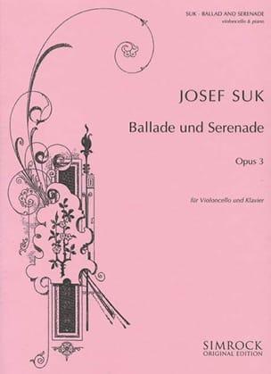 Joseph Suk - Ballade et Sérénade op. 3 - Partition - di-arezzo.fr