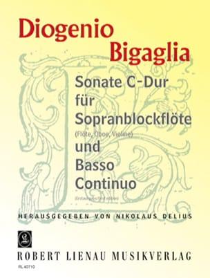 Diogenio Bigaglia - Sonate C-Dur – Sopranblockflöte u. BC - Partition - di-arezzo.fr