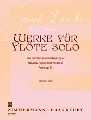 Werke für flöte solo - Joseph Lauber - Partition - laflutedepan.com
