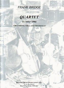 Frank Bridge - Quartet in e minor –Parts - Partition - di-arezzo.fr