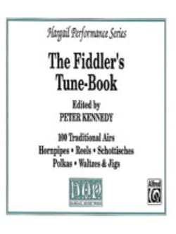 Peter Kennedy - The Fiddler's tune book - Partition - di-arezzo.fr