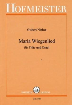 Gisbert Näther - Mariä Wiegenlied - Partition - di-arezzo.fr