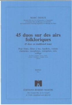 45 Duos sur des airs folkloriques Marc Dijoux Partition laflutedepan