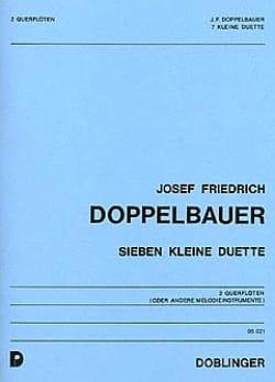 Josef Friedrich Doppelbauer - 7 Kleine Duette - 2 Flutes - Sheet Music - di-arezzo.com