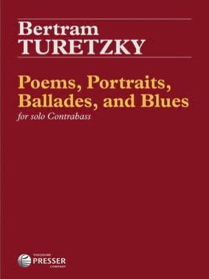 Poems, Portraits, Ballades, and Blues Bertram Turetzky laflutedepan