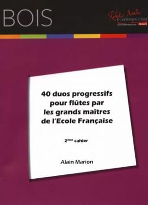 Alain Marion - 40 Duos progressifs pour flûtes - 2e cahier - Partition - di-arezzo.fr