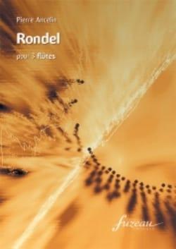 Rondel - 3 Flûtes Pierre Ancelin Partition laflutedepan