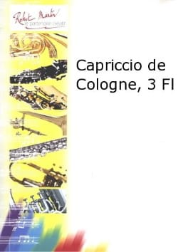 Capriccio de Cologne - Raymond Guiot - Partition - laflutedepan.com