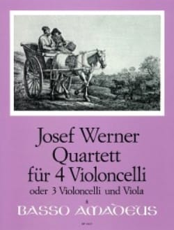 Joseph Werner - Quartett für 4 Violoncelli op. 6 - Partition - di-arezzo.fr