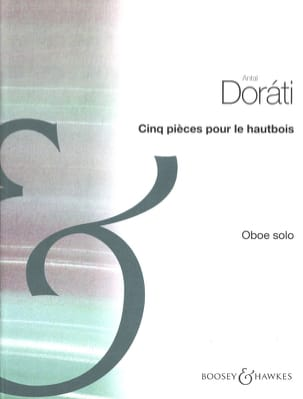 Antal Dorati - Five pieces for the oboe - Sheet Music - di-arezzo.co.uk