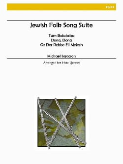 Michael Isaacson - Jewish folk song suite - Flute quartet - Partition - di-arezzo.fr
