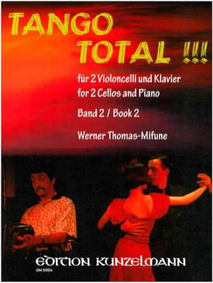 Werner Thomas-Mifune - Tango Total – Volume 2 - Partition - di-arezzo.fr