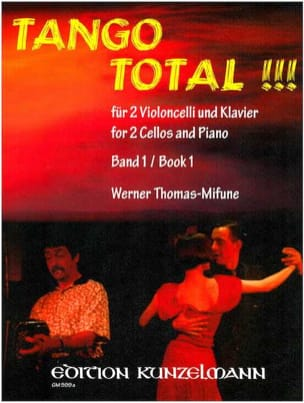 Werner Thomas-Mifune - Tango Total – Volume 1 - Partition - di-arezzo.fr