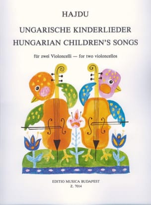Mihaly Hajdu - Hungarian Children's Songs - 2 Violoncelles - Partition - di-arezzo.fr