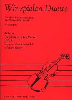 Wir Spielen Duette, Heft 3 - Willibald Lutz - laflutedepan.com