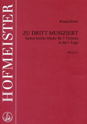 Zu Dritt Musiziert - Klaus Hertel - Partition - laflutedepan.com