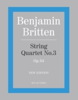 Benjamin Britten - String quartet n° 3 op. 94 – Parts - Partition - di-arezzo.fr