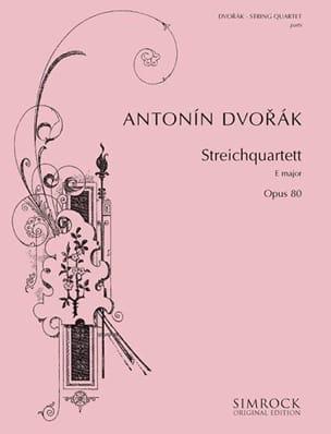Antonin Dvorak - Quatuor en mi majeur op. 80 –Parties - Partition - di-arezzo.fr