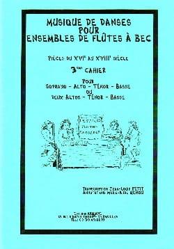 Musique de danses - Volume 3 - ensembles de fl. à bec - laflutedepan.com