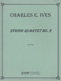 Charles E. Ives - String quartet n° 2 – Parts - Partition - di-arezzo.fr