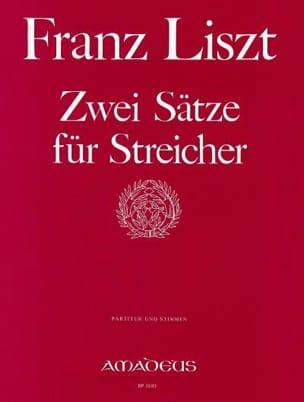 Franz Liszt - 2 Sätze für Streicher -Partitur + Stimmen - Partition - di-arezzo.fr