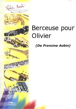 Berceuse pour Olivier Francine Aubin Partition laflutedepan