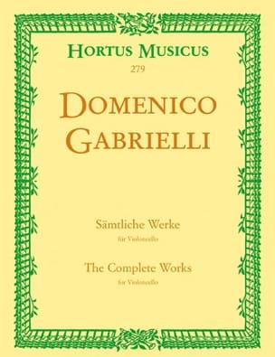 Oeuvres complètes pour violoncelle Domenico Gabrielli laflutedepan