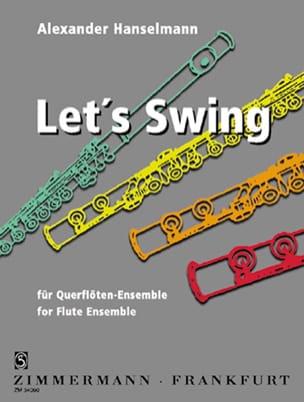 Let's Swing - Flute Ensemble Alexander Hanselmann laflutedepan