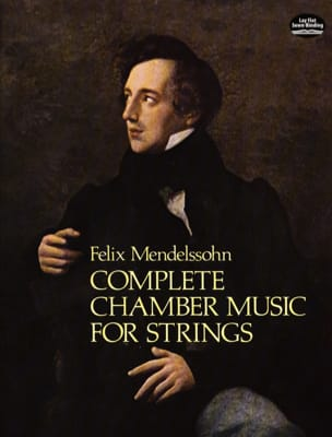 Complete Chamber Music For Strings MENDELSSOHN Partition laflutedepan