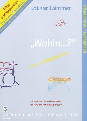 Lothar Lämmer - Wohin ...? - Sheet Music - di-arezzo.com