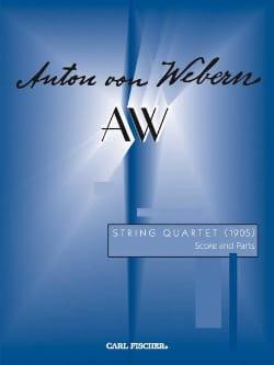 Anton Webern - String Quartet (1905) –Score + Parts - Partition - di-arezzo.fr