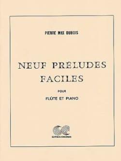 Neuf préludes faciles Pierre-Max Dubois Partition laflutedepan