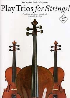 Play Trios for Strings ! - 2 Violins-cello Jack Long laflutedepan
