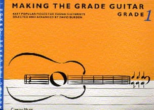 Making the grade Guitar – Grade 1 - David Burden - laflutedepan.com