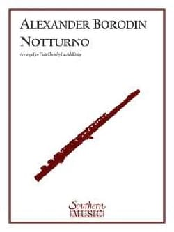 Notturno - Alexandre Borodine - Partition - laflutedepan.com