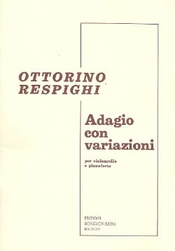 Ottorino Respighi - Adagio with Variazioni - Sheet Music - di-arezzo.com