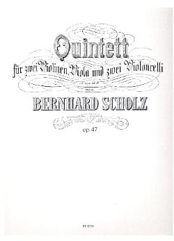 Bernhard Scholz - Quintett in e-moll op. 47 –Stimmen - Partition - di-arezzo.fr
