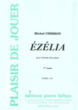 Ezelia - Michel Chebrou - Partition - Clarinette - laflutedepan.com
