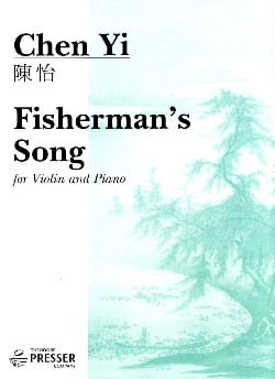Fisherman's song - Chen Yi - Partition - Violon - laflutedepan.com
