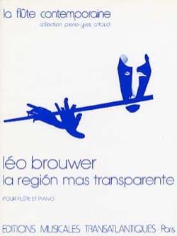 La region mas transparente Leo Brouwer Partition laflutedepan