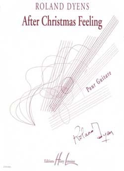 After Christmas Feeling - Roland Dyens - Partition - laflutedepan.com