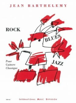 Jean Barthelemy - Rock / Blues / Jazz - Sheet Music - di-arezzo.co.uk