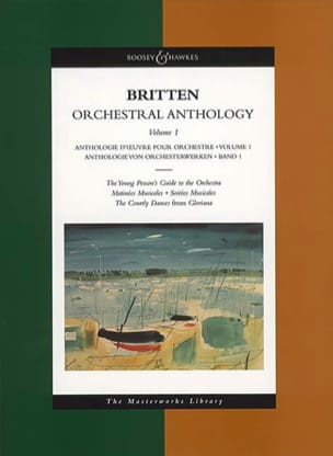 Benjamin Britten - Orchestral Anthology - Volume 1 - Partition - di-arezzo.fr